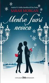Mentre fuori nevica (O'Neil Brothers, #1)