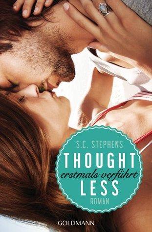 Thoughtless - Erstmals verführt (Thoughtless, #1)