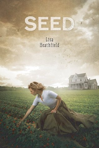 Review: Seed by Lisa Heathfield