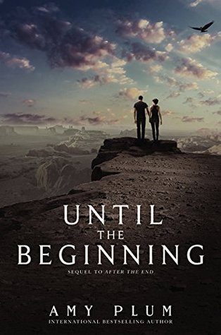 Until the Beginning (After the End, #2)