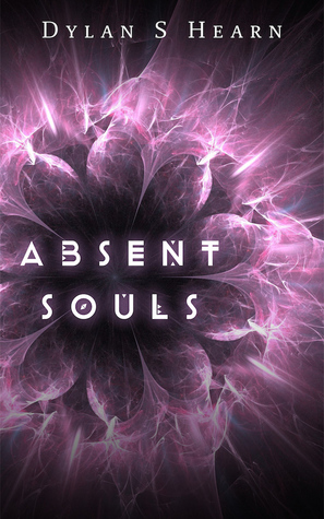 Absent Souls by Dylan S Hearn