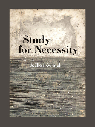Study for Necessity by Joellen Kwiatek