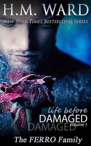 DeAnna Reviews: Life Before Damaged 1 by H.M. Ward