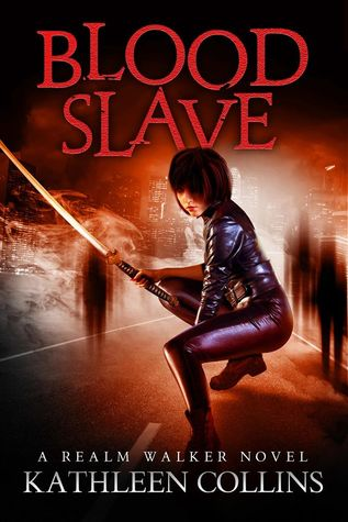 Blood Slave (Realm Walker, #3)