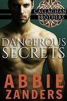 Dangerous Secrets (Callaghan Brothers, #1)