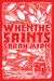 When The Saints by Sarah Mian