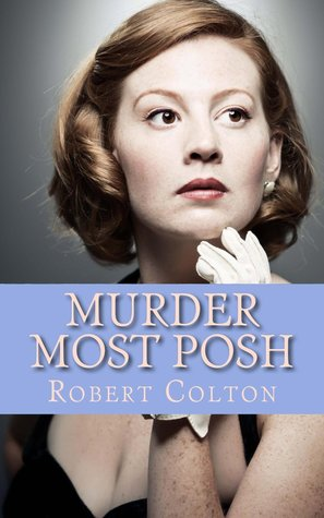 Murder Most Posh (Mrs. Xavier Stayton, #2)