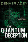 The Quantum Deception (Tanner Zane, #2)