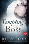 Tempting the Boss (Tempting the Boss, #1)