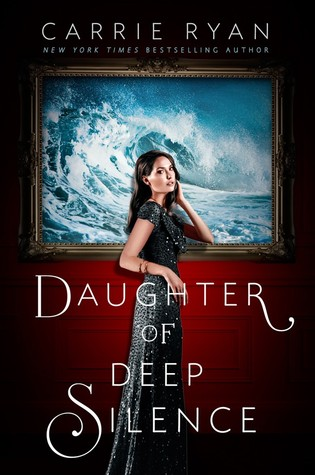 Blog Tour: Daughter of Deep Silence by Carrie Ryan | Review