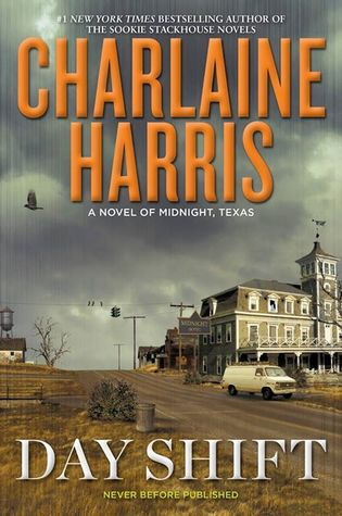 Day Shift (Midnight, Texas #2)  - Charlaine Harris