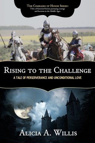 Rising to the Challenge: A Tale of Perseverance and Unconditional Love (The Comrades of Honor Series, #3)