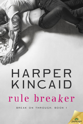 Rule Breaker (Break on Through, #1)