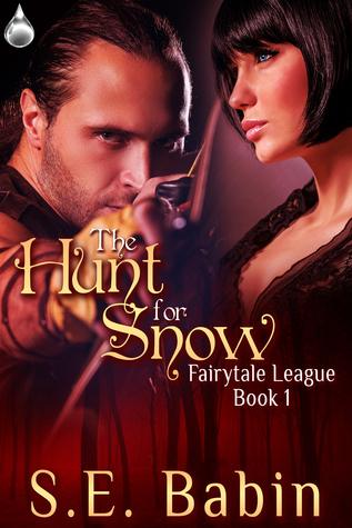 The Hunt For Snow (Fairytale League #1)