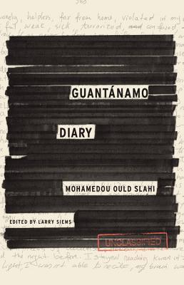 Guantánamo Diary - Mohamedou Ould Slahi