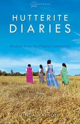 Hutterite Diaries