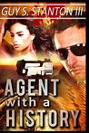 Agent with a History