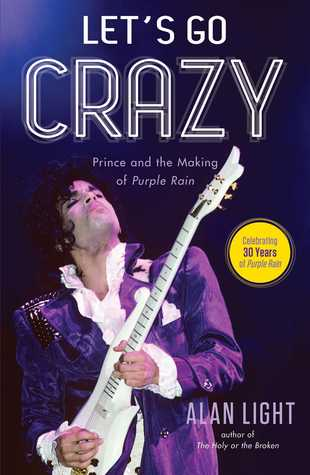 Let's Go Crazy: Prince and the Making of Purple Rain (2014)