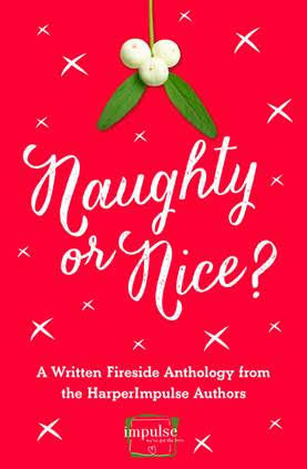 Naughty Or Nice? A HarperImpulse Christmas Anthology