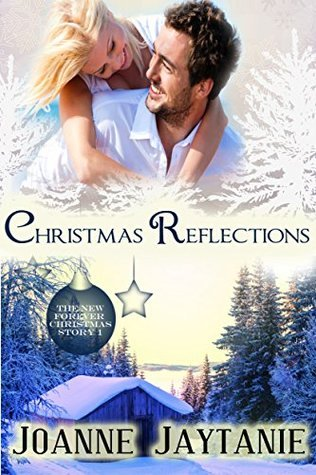Christmas Reflections (Forever Christmas, #1)