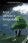 Amor, Silêncio e Tempestades