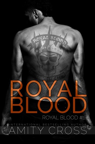 Royal Blood (Royal Blood #1) by Amity Cross