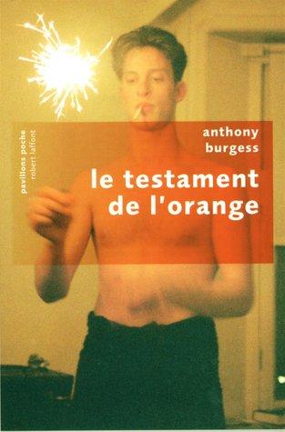 Le testament de lorange  by  Anthony Burgess