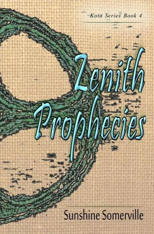 Zenith Prophecies by Sunshine Somerville