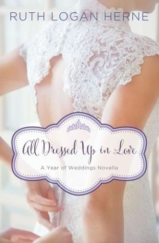 All Dressed Up in Love: A March Wedding Story (A Year of Weddings Novella 2, #4)