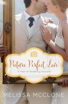 Picture Perfect Love: A June Wedding Story (A Year of Weddings Novella 2, #7)
