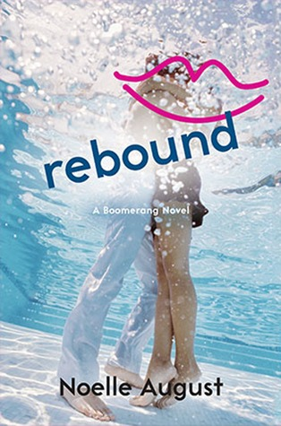 Book Review: Rebound by Noelle August