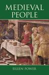 Medieval People by Eileen Power