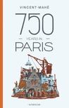 750 Years in Paris by Vincent Mahé