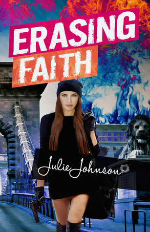 Erasing Faith by Julie   Johnson