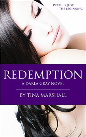 Redemption by Tina  Marshall