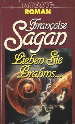 Lieben Sie Brahms...  by  Françoise Sagan