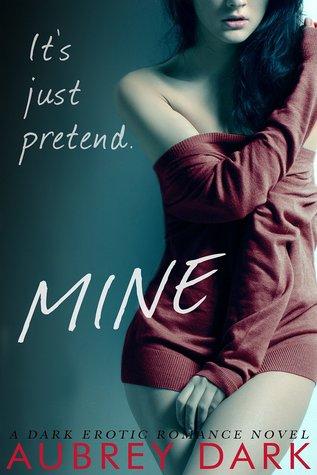 Mine (Dark Romance #2) - Aubrey Dark