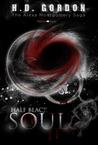 Half Black Soul (The Alexa Montgomery Saga)