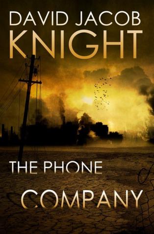 The Phone Company - David Jacob Knight