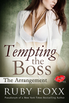 Tempting the Boss, The Arrangement (Tempting the Boss, #2)