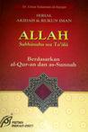 Allah Subhanahu wa Ta'ala Berdasarkan Al-Qur'an dan As-Sunnah
