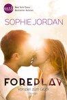 Foreplay - Vorspiel zum Glück
