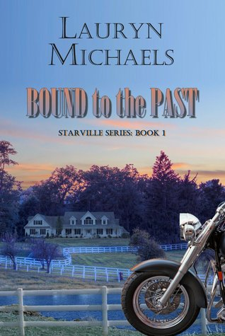 Bound to the Past by Lauryn Micheals: Review