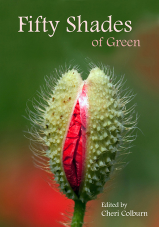 Fifty Shades of Green by Cheri Colburn