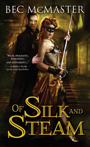 Spotlight and Review: Of Silk and Steam by Bec McMaster