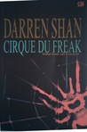 Cirque Du Freak: Mimpi Buruk Jadi Kenyataan (The Saga of Darren Shan, #1)