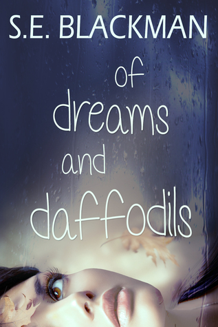 Of Dreams and Daffodils