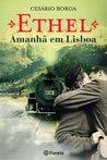 Ethel - Amanhã em Lisboa