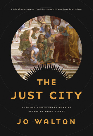 Review: The Just City by Jo Walton