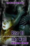 Rise Of The Wolf (Eye Of The Storm, #5)